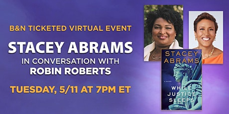 B&N Virtually Presents: Stacey Abrams discusses WHILE JUSTICE SLEEPS tickets