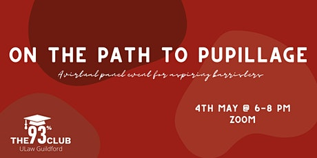 On the Path to Pupillage: A Virtual Panel Event for Aspiring Barristers tickets