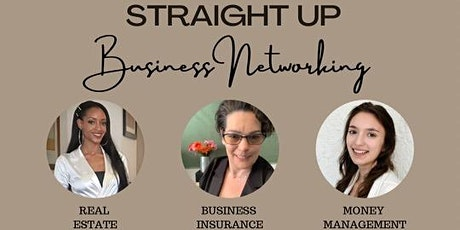 Staight Up Business Networking tickets
