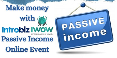 OnLine Passive Income Event hosted by Introbiz & IWOW tickets