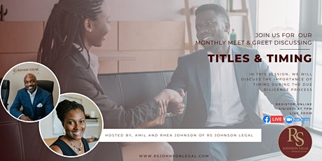 Titles and Timing Real Estate Closing Attorney Meet & Greet tickets
