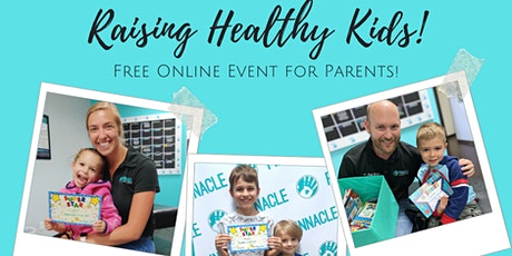 Raising Healthy Kids! An Online Webinar for Parents tickets