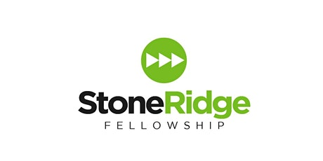 StoneRidge Fellowship - Sunday Worship Service@11:00 am, April 18, 2021 tickets
