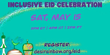 Desi Rainbow: Inclusive Eid Celebration tickets