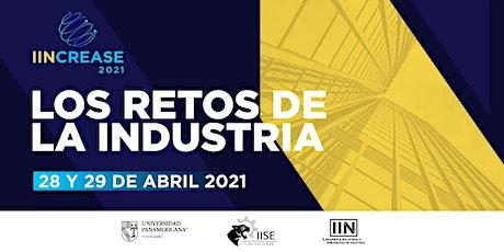 """IINCREASE 2021 """"Los retos de la Industria"""" entradas"""