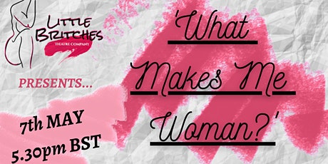 'What Makes Me Woman' - Bits N Bobs Event Tickets