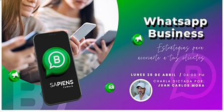 Estrategias para optimizar tu  Whatsapp Business entradas