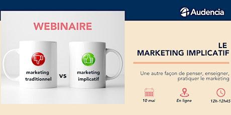 Webinaire - Marketing implicatif billets