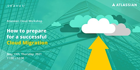 Atlassian Cloud Workshop – How to prepare for a successful Cloud Migration tickets