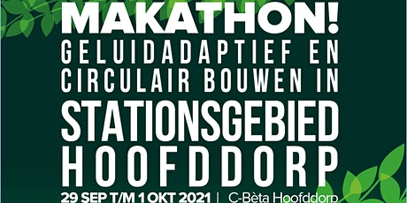 Makathon Smart Solutions voor Geluidadaptief en Circulair Bouwen tickets
