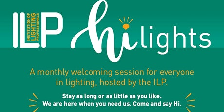 Hi Lights - welcoming online session for all in lighting - 26 July tickets