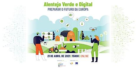 Alentejo Verde e Digital – O Futuro da Europa bilhetes