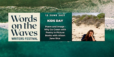 Poem and Image - Why Go Green with Poetry in Picture Books with Alison Jane tickets