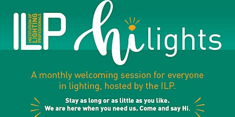 Hi Lights - welcoming online session for all in lighting - 23 August tickets