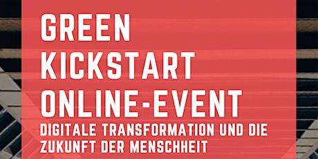 Green Kickstart online Event - Warum Humanität der Maßstab sein muss Tickets