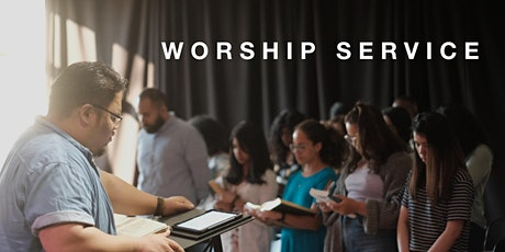 Worship Service - April 17th, 2021 tickets