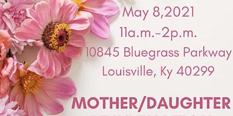 Mother's Day BRUNCH- Mother/Daughter Rejuvenation tickets