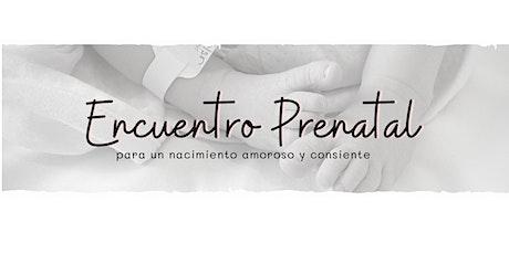 Encuentro Prenatal para parejas gestantes entradas