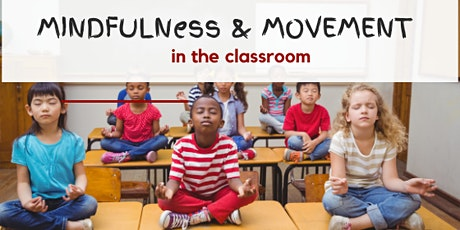 Mindfulness and Movement for Primary School and Early Learning tickets