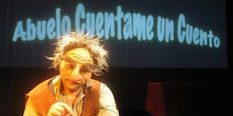 Abuelo cuéntame un cuento - Teatro 4 Elementos tickets
