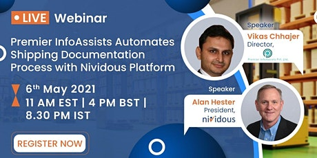Live Webinar : Premier InfoAssists Automates Shipping Documentation Process tickets