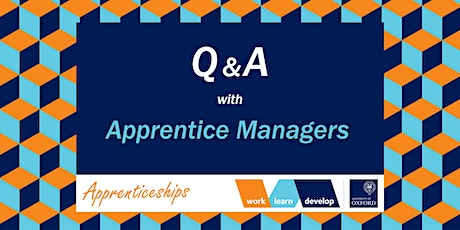 Q&A with current and previous apprentice managers | Apprenticeship Expo tickets
