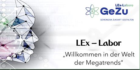 """LEx-Labor """"Willkommen in der Welt der Megatrends"""" (Vier Sessions) Tickets"""