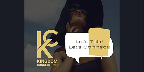 KC Let's Talk & Let's Connect tickets