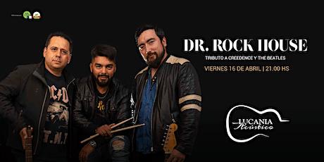 Dr.RockHouse y su tributo a Creedence y The Beatles entradas