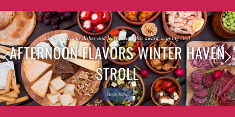 Afternoon Flavors of Winter Haven Food Tour tickets