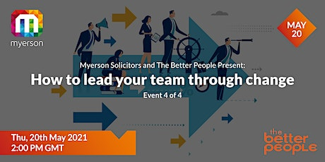 Event 4 – How to lead your team through change tickets