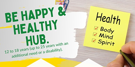 Be happy and healthy hub tickets