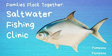 Family Fishing Clinic tickets