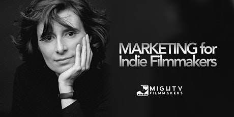 Marketing for Indie Filmmakers tickets