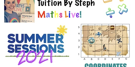 Maths Live: 'Summer Sessions' (Coordinates - Refresher/Revision) tickets