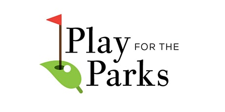 Play for the Parks Golf Invitational 2021 tickets