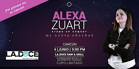 Alexa Zuart | Stand Up Comedy | Cancún entradas