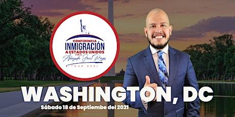"Conferencia ""Inmigración a Estados Unidos"" Washington, DC. Tour 2021 tickets"