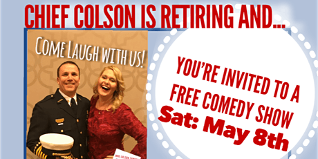 Comedy Show/Chief Colson Retirement Celebration tickets