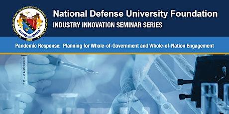 NDU Foundation Industry Innovation Seminar – Pandemic Response tickets