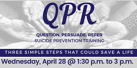 Question, Persuade, Refer (QPR) Interactive  Suicide Prevention Training tickets