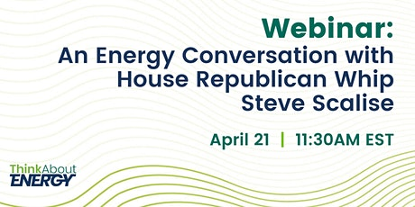 An Energy Conversation with House Republican Whip Steve Scalise tickets
