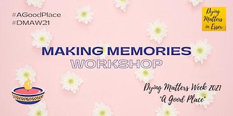 Workshop- Making Memories tickets
