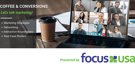 Coffee & Conversions with Focus USA - 4/27/21 tickets