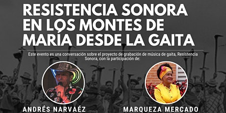 Resistencia Sonora en los Montes de María desde la Gaita entradas