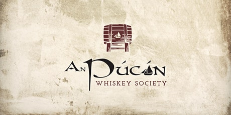 An Púcán Whiskey Society Bushmills Tasting Event with Seamus Lowry tickets