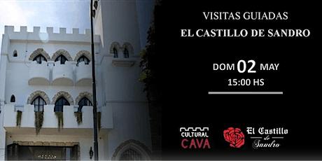"""Visita Guiada  a """"El Castillo de Sandro"""" DOMINGO 2 DE MAYO DE 2021 entradas"""