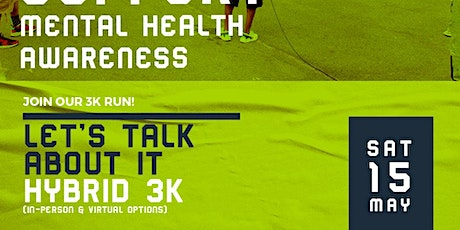 6th Annual Let's Talk About It Mental Health Awareness Walk tickets