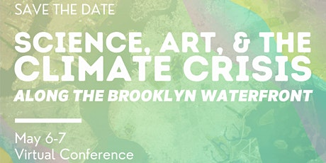 Science, Art and the Climate  Crisis Along the Brooklyn Waterfront tickets