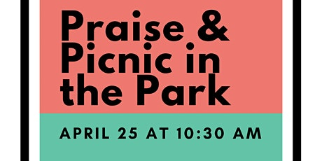 Praise & Picnic at the Park tickets